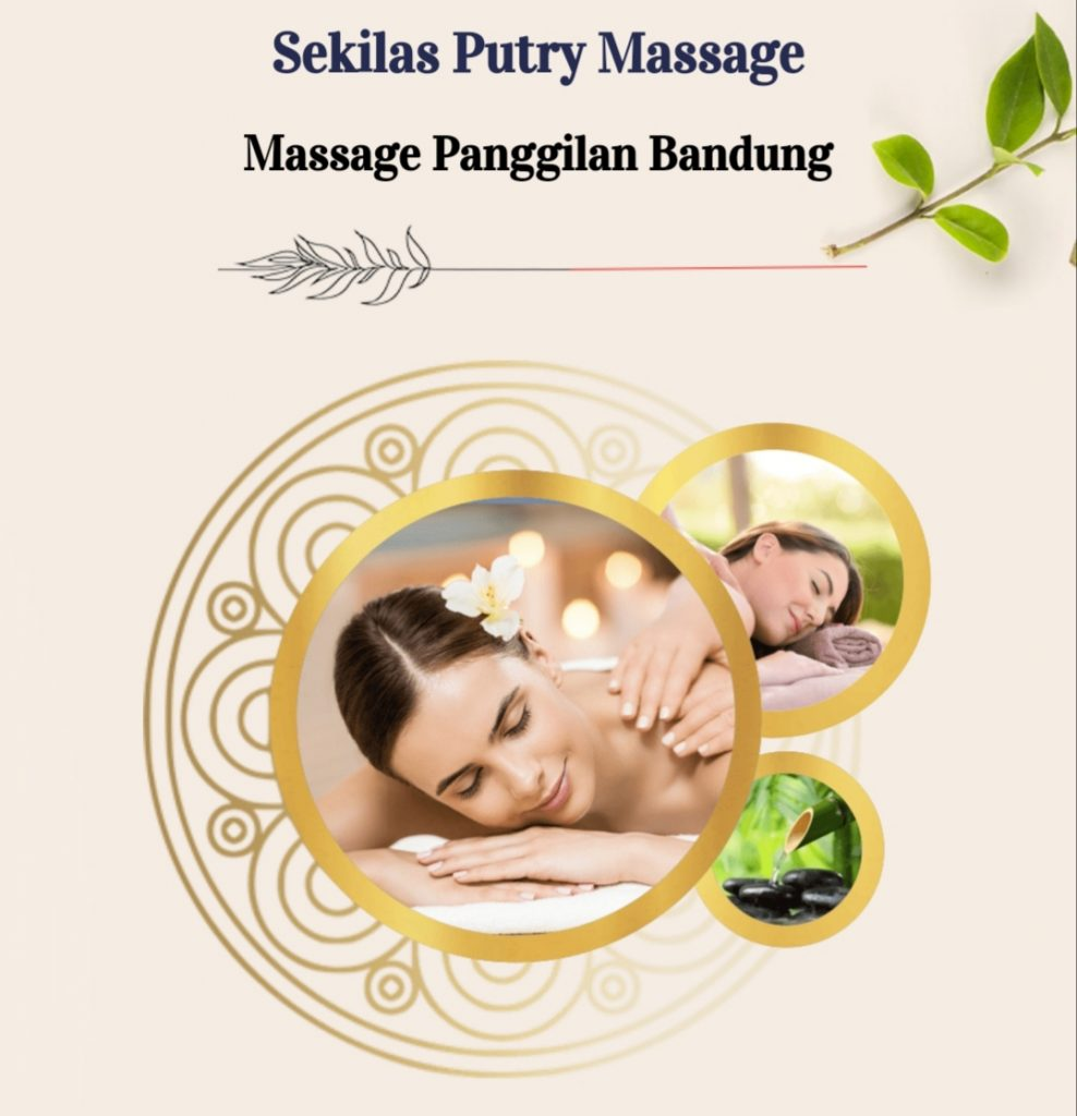 Massage Panggilan Bandung Murah 24 Jam hubungi Putry Massage Bandung